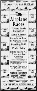 "A year and a half earlier, the Morning Tulsa Daily World newspaper carried this advertisement on November 16, 1919, for an airshow put on by the Curtiss-Southwest Airplane -- ironically, the event promises a demonstration of a ""Bombing Raid""."